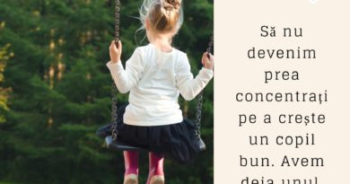 Să nu grăbim copilul